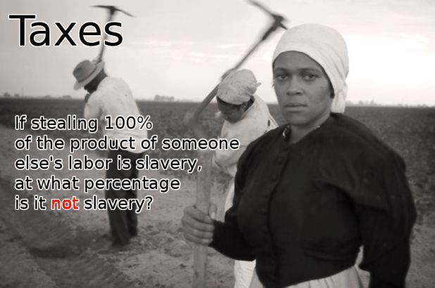 Taxes and Slavery